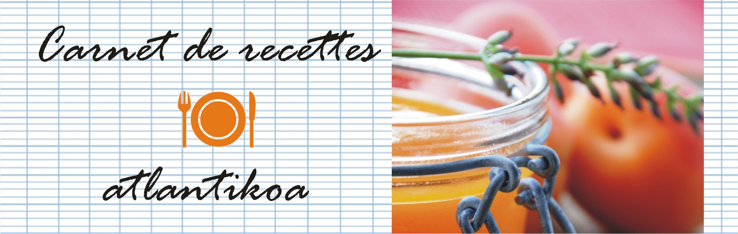 Carnet de recettes d atlantikoa – Atlantikoa chambre d h´tes au